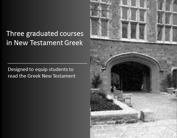 Online New Testament Greek Course at NTGreek.net